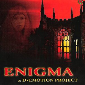 Enigma & D-Emotion Project